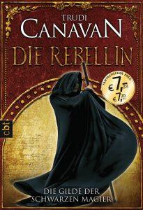 Die Gilde der Schwarzen Magier - Die Rebellin von Trudi Canavan